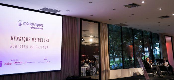 Meirelles participa do lançamento da plataforma MONEY REPORT