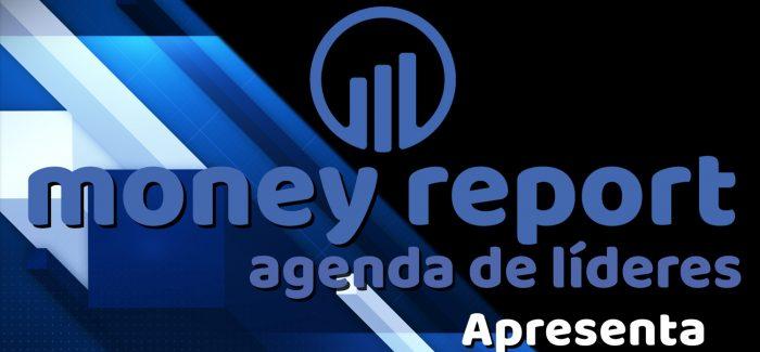 Por dentro da gestão de MONEY REPORT – Programa 11