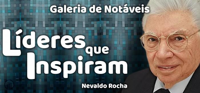 Nevaldo Rocha transformou a Riachuelo em uma gigante do varejo